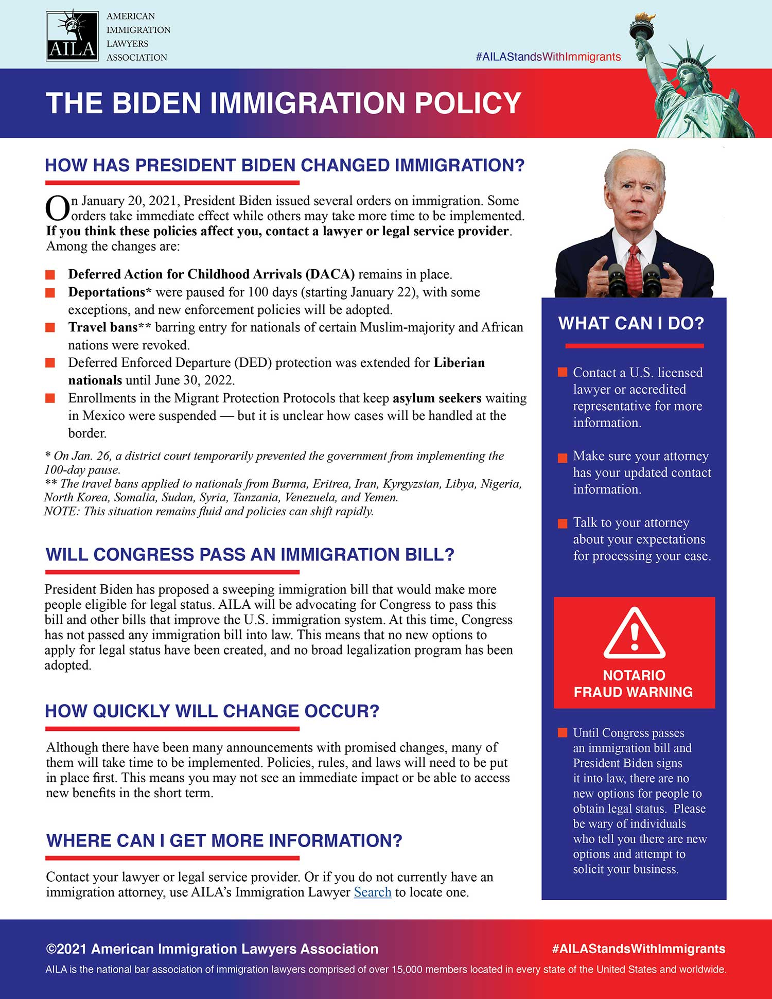 President Biden issued several orders on immigration. Some orders take immediate effect while others may take more time to be implemented.